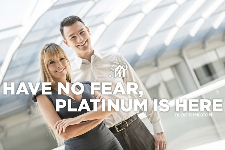 Have No Fear, Platinum is Here