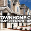 A townhouse can be a condo, put, single family