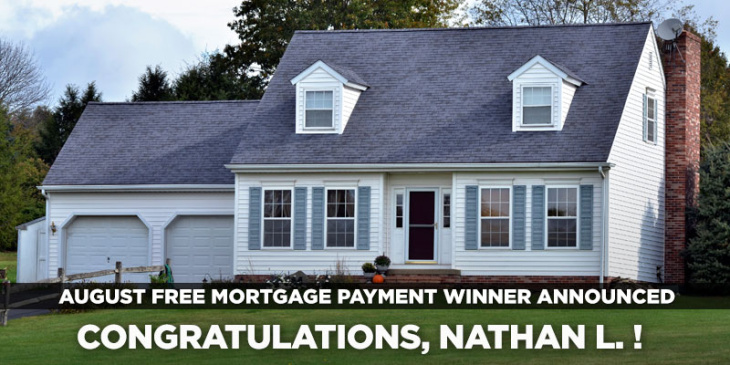 August Free Mortgage Payment Winner: Nathan L.