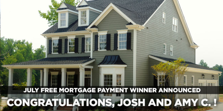 Win 1 in 12 Free Mortgage Payments - Winner Josh and Amy C.