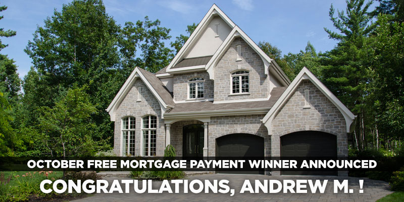 October Free Mortgage Payment Winner: Andrew L.