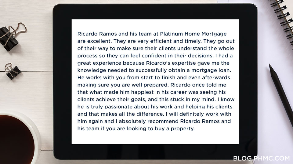 Platinum Home Mortgage customer review: Ricardo Ramos | blog.phmc.com