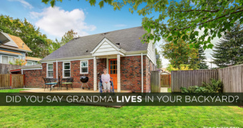 Did you Say Grandma Lives in the Backyard? | blog.phmc.com