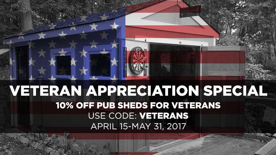 Pub SHeds Inc is offering 10% off to Veterans for a Tax Day/Memorial Day special. Valid to veterans only. Order online or over phone. Find this image on blog.phmc.com