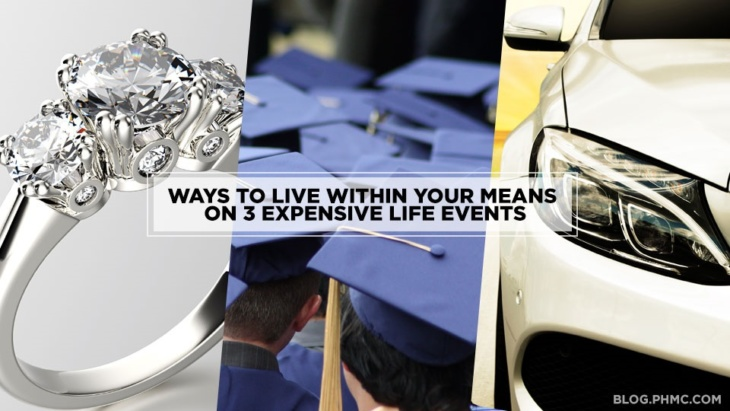 Ways to live within your means on 3 expensive life events: engagement rings, education, and buying a car. Find this image on blog.phmc.com