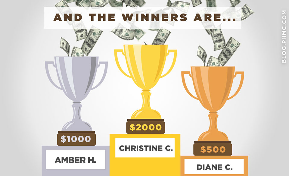 Round 4 winners of PHMC's Money Machine: Christine C. $2k, Amber H., $1k, and Diane C., $500. Enter to win at phmc.com/win