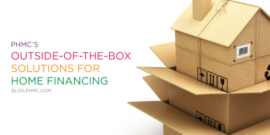 PHMC's Out-of-the-Box Solutions for Home Financing | blog.phmc.com