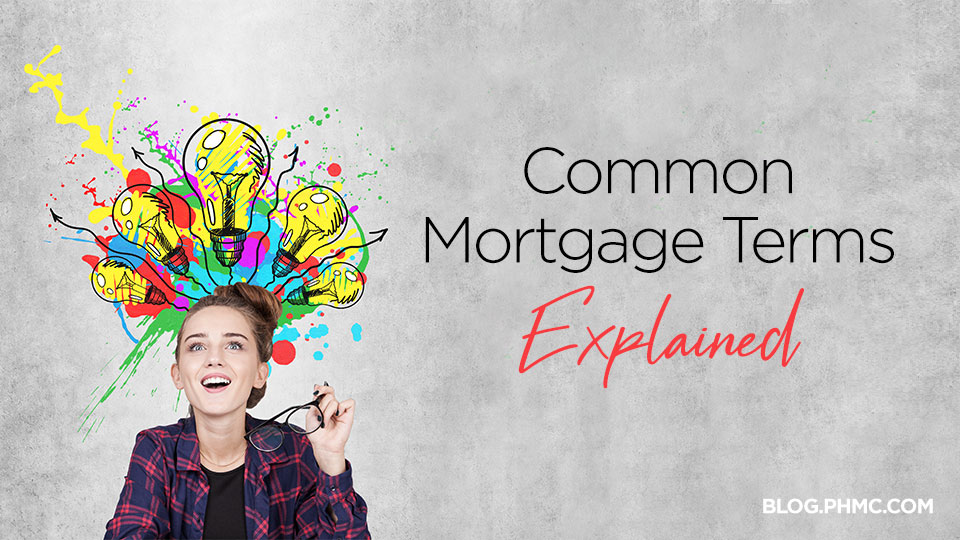 Common Mortgage Terms Explained