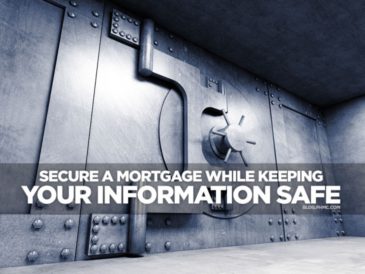 Secure a Mortgage While Keeping your Information Safe