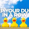 Keep Your Ducks in a Row