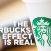 The Starbucks Effect is Real