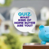 QUIZ: What Kind of Home Buyer are you?   blog.phmc.com