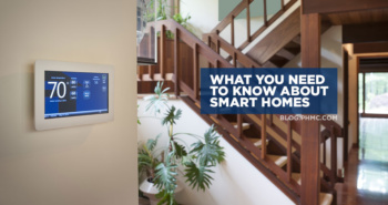 What you Need to Know about Smart Homes | blog.phmc.com