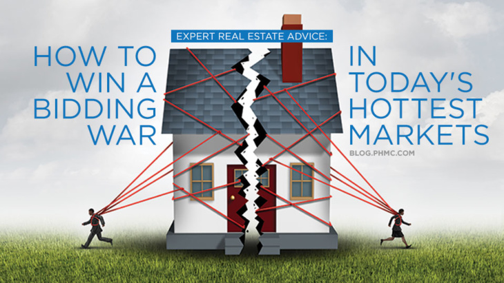 Expert Real Estate Advice: How to Win a Bidding War in Today's Hottest Markets