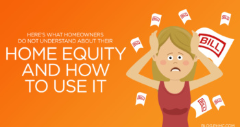 Here's What Homeowners Do Not Understand about Their Home Equity and How to Use it